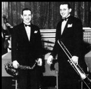 Jimmy and Tommy Dorsey